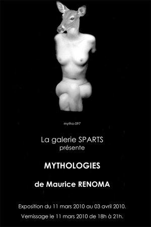 Maurice Renoma, Mythologies - Galerie Sparts - Paris - 11 Mars au 3 Avril 2010 dans EXPOSITIONS